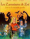 Les Zaventures de Zoé - Zoé et le monde perdu